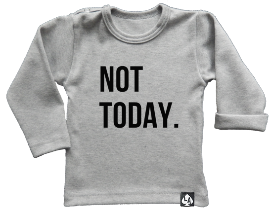 baby tshirt grijs not today