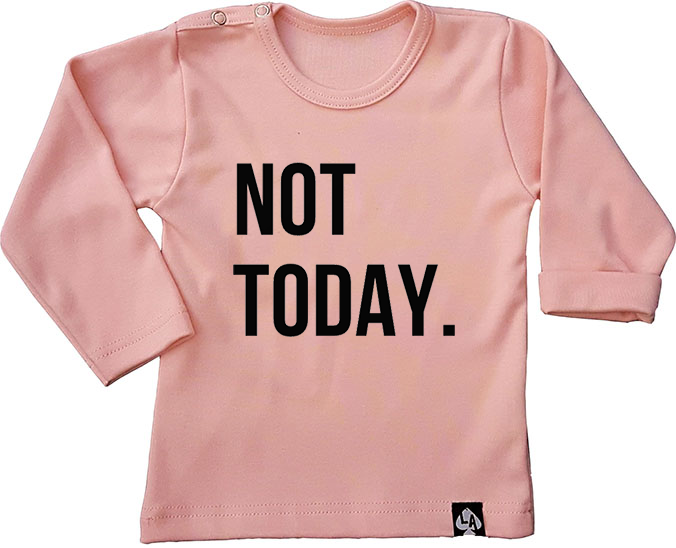 baby tshirt roze not today